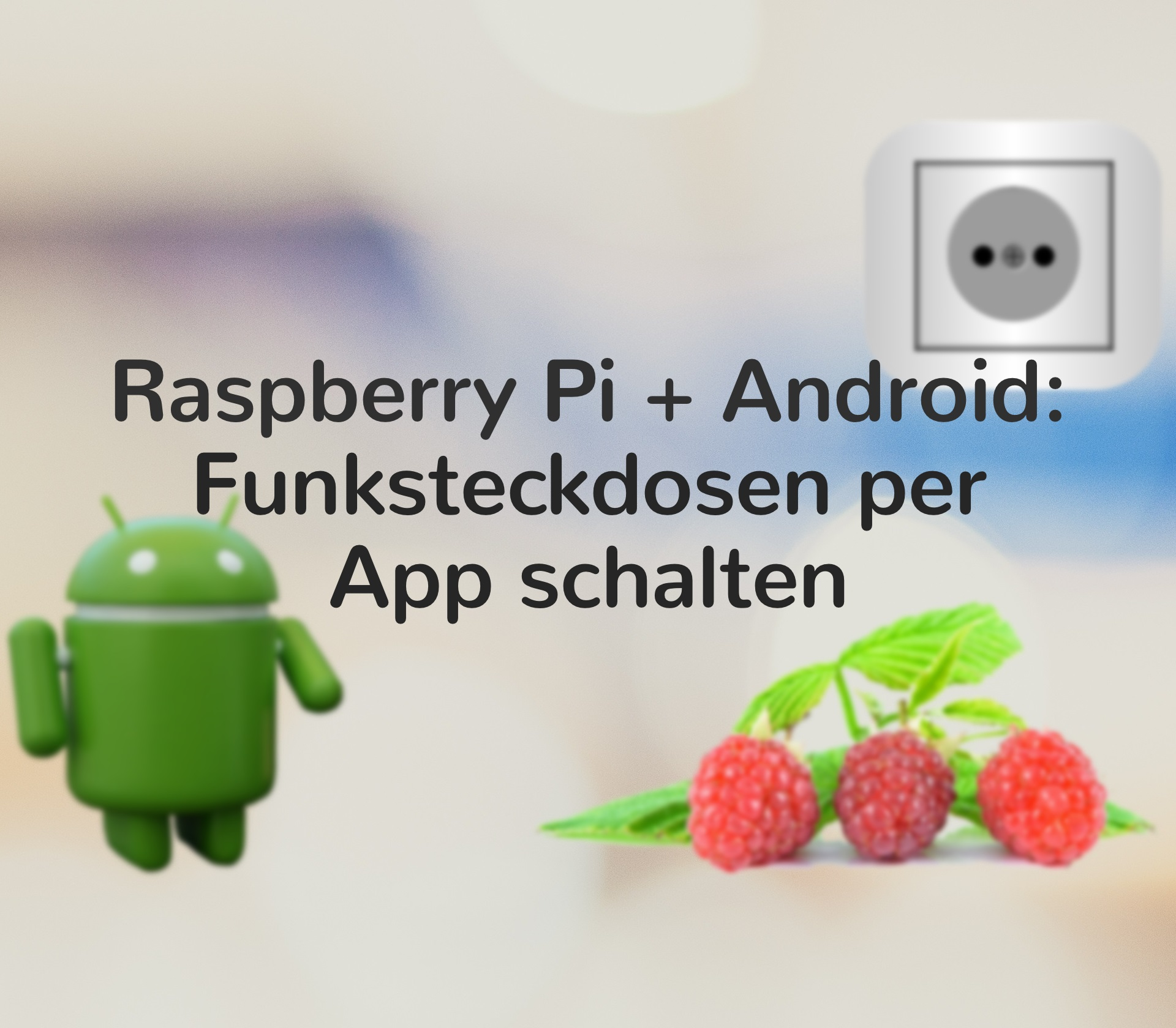 raspberry pi android ios funksteckdosen per app schalten. Black Bedroom Furniture Sets. Home Design Ideas